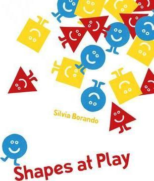 Shapes at Play: a minibombo book - Silvia Borando