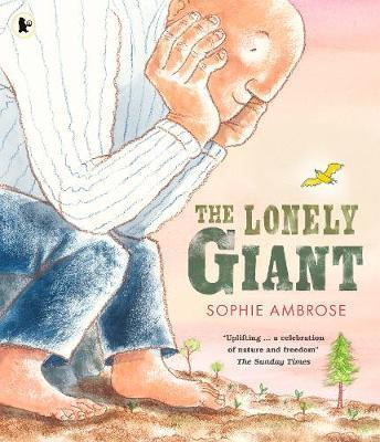 The Lonely Giant - Sophie Ambrose