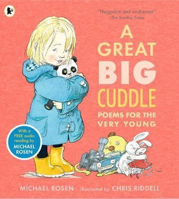 A Great Big Cuddle: Poems for the Very Young - Michael Rosen