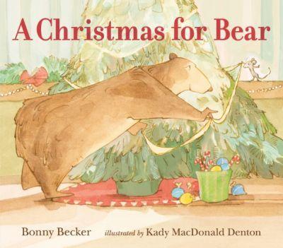 A Christmas for Bear - Kady MacDonald Denton