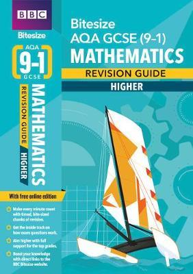 BBC Bitesize AQA GCSE (9-1) Maths Higher Revision Guide -