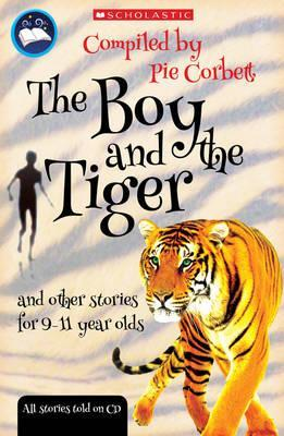 The Boy and the tiger and other stories for 9 to 11 year olds - Ray Burrows