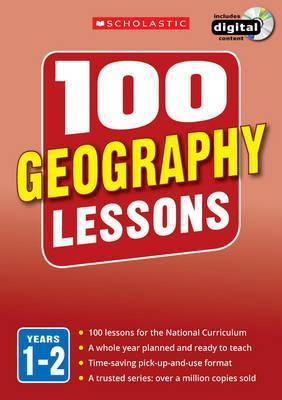 100 Geography Lessons: Years 1-2 - Linda Pickwell