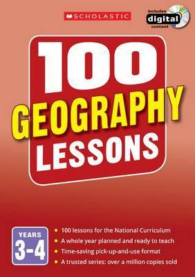 100 Geography Lessons: Years 3-4 - Elaine Jackson