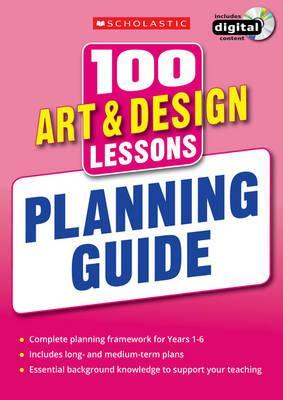 100 Art & Design Lessons: Planning Guide - Julia Stanton