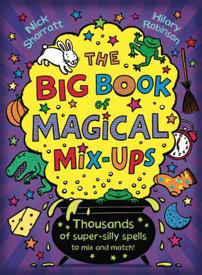 The Big Book of Magical Mix-Ups - Nick Sharratt