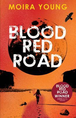 Blood Red Road - Moira Young