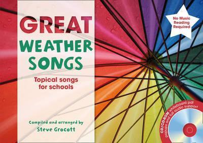 The Greats - Great Weather Songs: Topical songs for schools - Steve Grocott