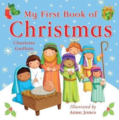 My First Book of Christmas - Charlotte Guillain