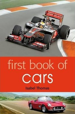 First Book of Cars - Isabel Thomas