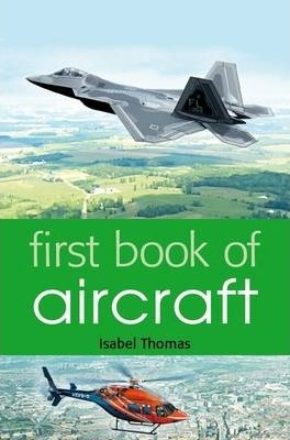 First Book of Aircraft - Isabel Thomas