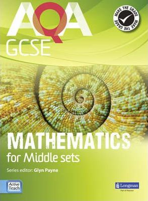 AQA GCSE Mathematics for Middle Sets Student Book - Glyn Payne