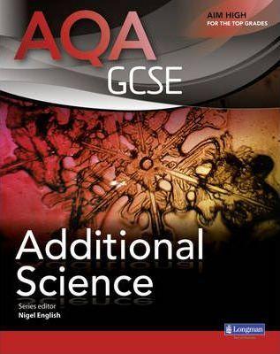 AQA GCSE Additional Science Student Book - Nigel English