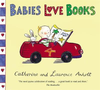 Anholt Family Favourites: Babies Love Books - Laurence Anholt
