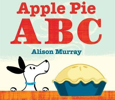 Apple Pie ABC Board Book - Alison Murray