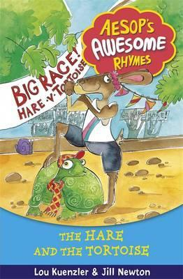 Aesop's Awesome Rhymes: The Hare and the Tortoise: Book 1 - Lou Kuenzler