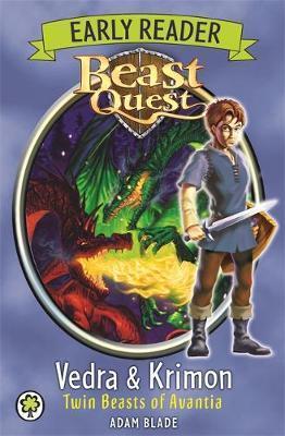 Beast Quest Early Reader: Vedra & Krimon Twin Beasts of Avantia - Adam Blade