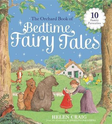 The Orchard Book of Bedtime Fairy Tales - Helen Craig