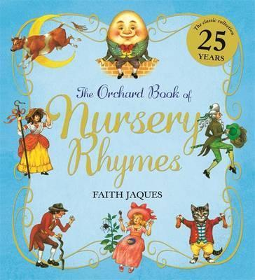 The Orchard Book of Nursery Rhymes - Zena Sutherland