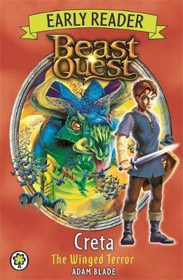 Beast Quest Early Reader: Creta the Winged Terror - Adam Blade