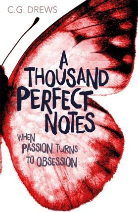 A Thousand Perfect Notes - C. G. Drews