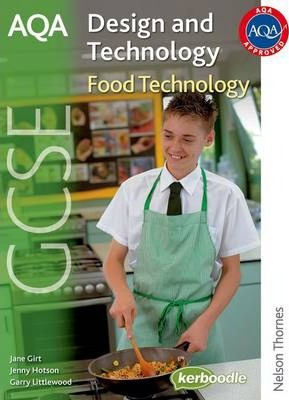 AQA GCSE Design and Technology: Food Technology - Jenny Hotson