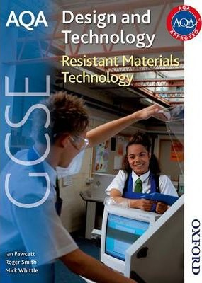 AQA GCSE Design and Technology: Resistant Materials Technology - Ian Fawcett