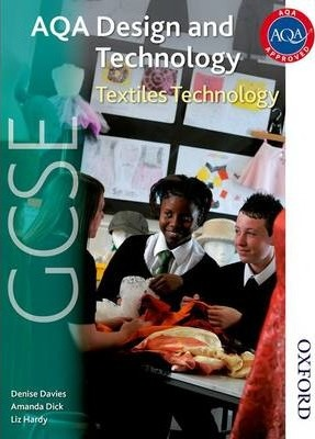 AQA GCSE Design and Technology: Textiles Technology - Amanda Dick