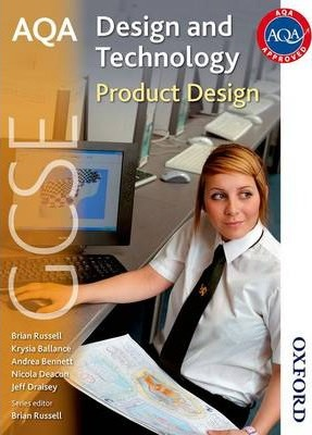 AQA GCSE Design and Technology: Product Design - Jeff Draisey