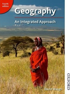 Geography: An Integrated Approach - David Waugh