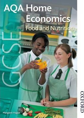 AQA GCSE Home Economics: Food and Nutrition - Margaret Hague