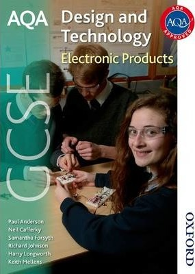 AQA GCSE Design and Technology: Electronic Products - Richard Johnson