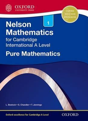 Nelson Pure Mathematics 1 for Cambridge International A Level - Linda Bostock