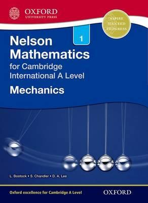 Nelson Mechanics 1 for Cambridge International A Level - Linda Bostock