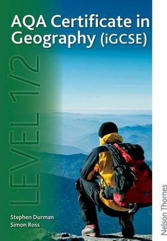 AQA Certificate in Geography (iGCSE) Level 1/2 - Simon Ross