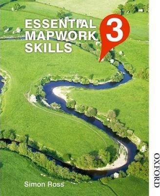Essential Mapwork Skills 3 - Simon Ross