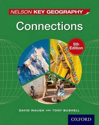 Nelson Key Geography Connections Student Book - David Waugh