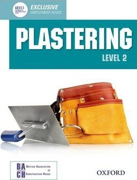 Plastering Level 2 Diploma Student Book - British Association of Construction Heads