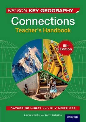Nelson Key Geography Connections Teacher's Handbook - David Waugh