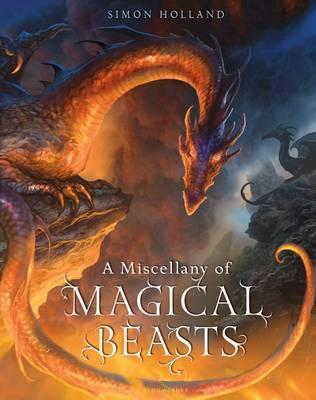 A Miscellany of Magical Beasts - Simon Holland