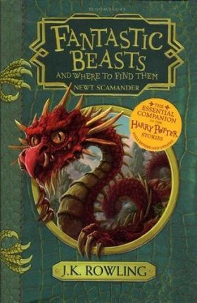 Fantastic Beasts and Where to Find Them: Hogwarts Library Book - J. K. Rowling