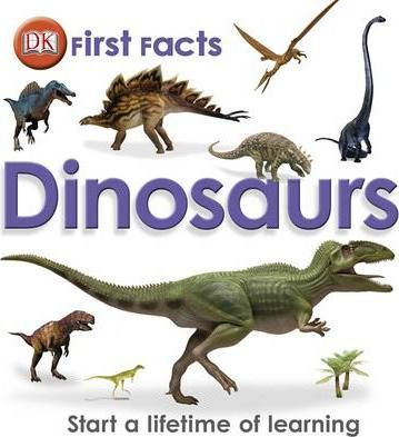 First Facts Dinosaurs - DK
