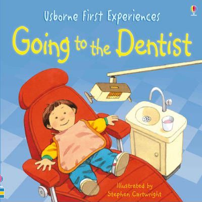 Usborne First Experiences Going To The Dentist - Anna Civardi