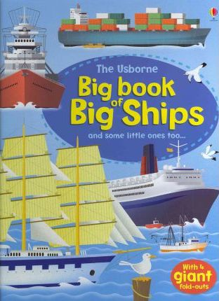 Big Book of Big Ships - Minna Lacey