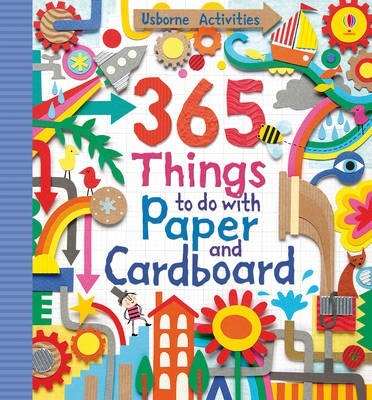 365 Things to do with Paper and Cardboard - Fiona Watt