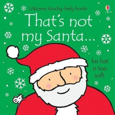 That's Not My Santa - Fiona Watt