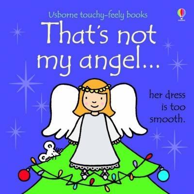That's Not My Angel... - Fiona Watt
