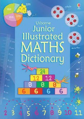 Junior Illustrated Maths Dictionary - Kirsteen Rogers