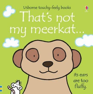 That's Not My Meerkat - Fiona Watt