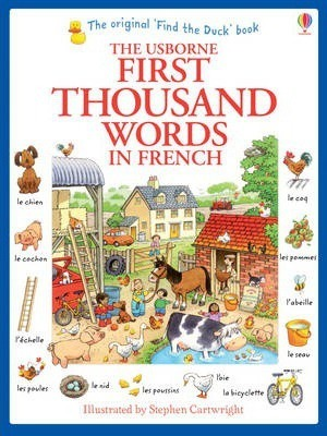First Thousand Words in French - Heather Amery